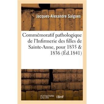 Commémoratif pathologique de l'Infirmerie des filles de Sainte-Anne, pour les années 1835 et 1836