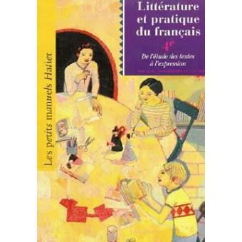 Litterature Et Pratique Du Francais 4e Livre De L Eleve