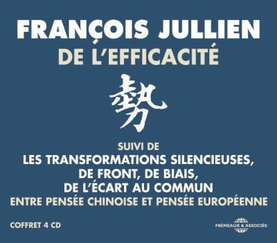 De l'efficacité, Entre pensée chinoise et pensée européenne