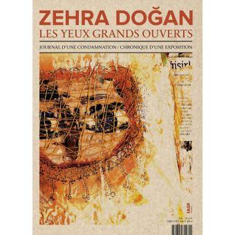 Zehra Dogan, Les yeux grands ouverts