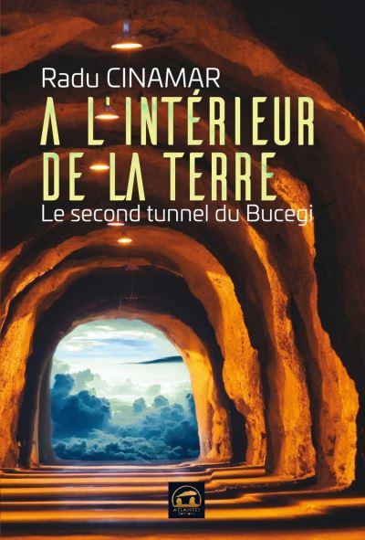 A l'intérieur de la Terre - Le second tunnel - 9782362770463 - 0,00 €