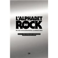 L'alphabet du rock en 250 discographies clandestines