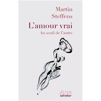 """Résultat de recherche d'images pour """"l'amour vrai martin steffens"""""""