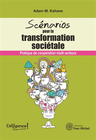 Scenarios pour la transformation sociétale