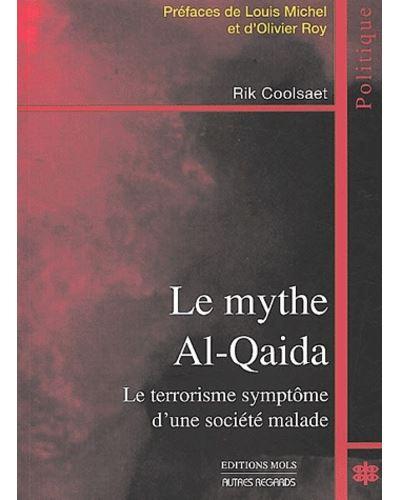 Mythe al-qaida (le)