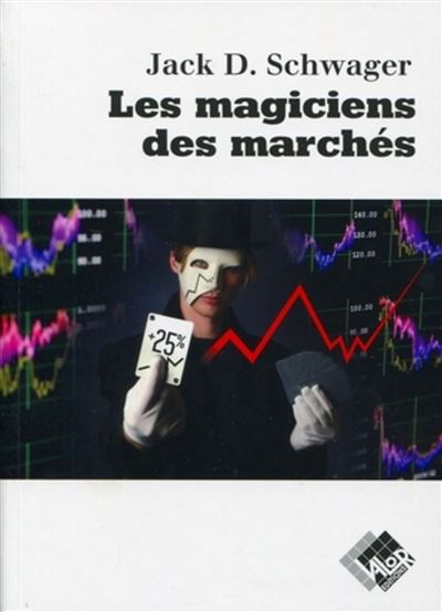 Les magiciens des marchés