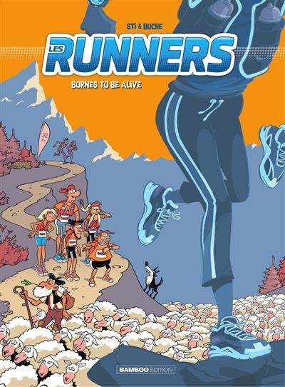 Les Runners - Tome 2 - Bornes to be alive