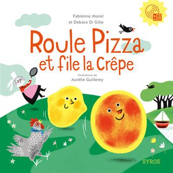 Roule pizza et File la crêpe + cd audio