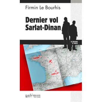 Dernier vol Sarlat-Dinan