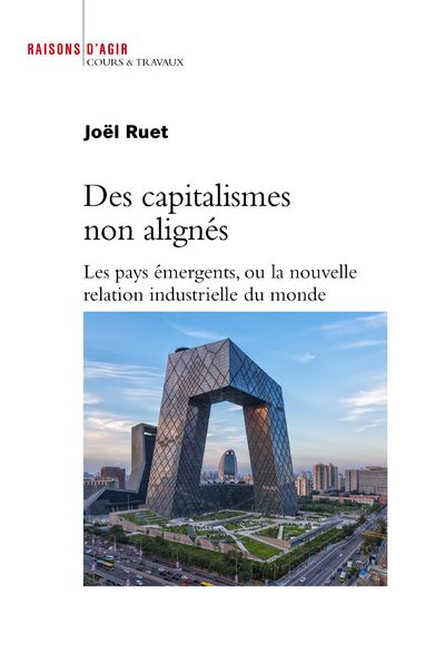 Des capitalismes non alignés