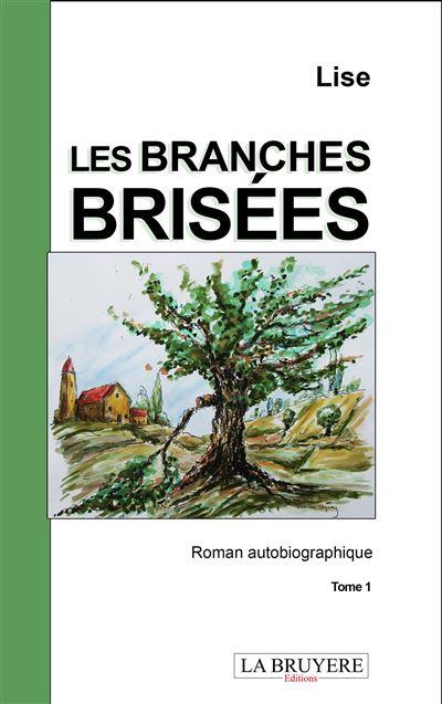 Les branches brisées