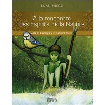 A la rencontre des esprits de la nature (Livre)