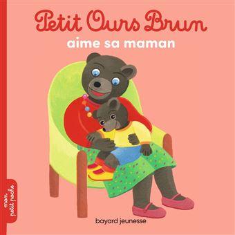 Petit ours brun petit ours brun aime sa maman marie - Petit ours brun et sa maman ...