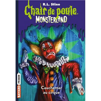 Monsterland Tome 7 Cauchemar A Clown Palace
