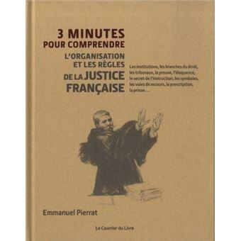 3 minutes pour comprendre l'organisation et les codes de la justice française
