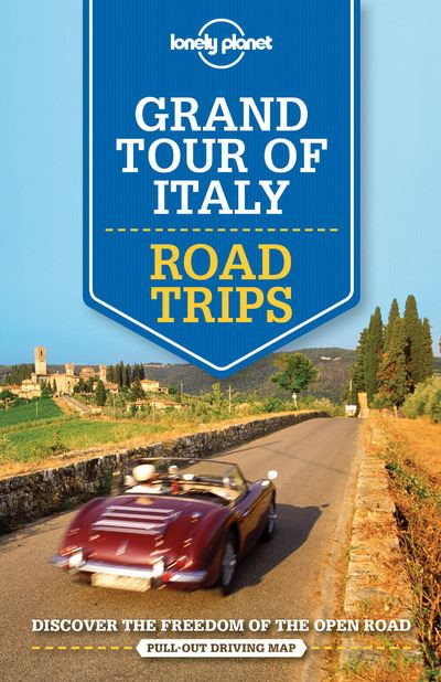Grand Tour of Italy Road Trips 1ed -anglais-