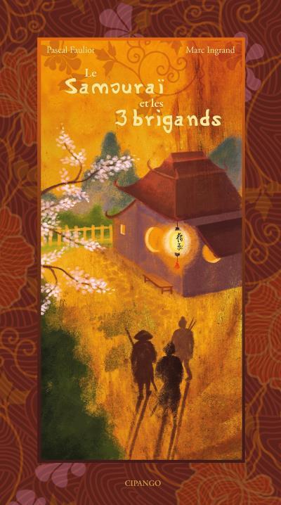 Le Samouraï et les trois Brigands