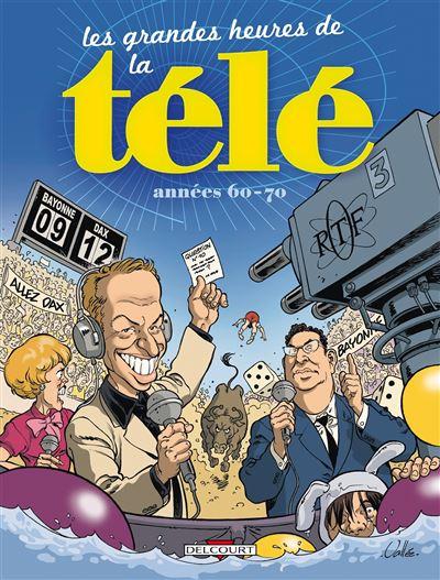 Les Grandes heures de la Télé