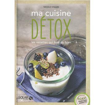 Ma cuisine detox bien dans son assiette broch for Livre cuisine detox