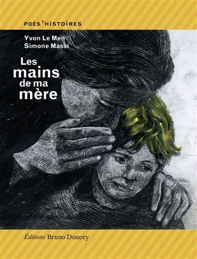 Les mains de ma mère
