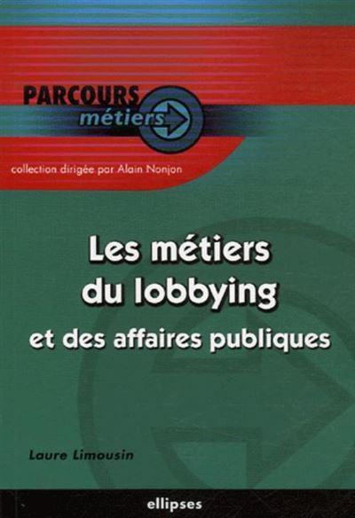Les métiers du lobbying