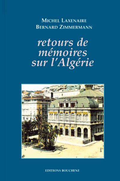 Retours de mémoires sur l'Algérie