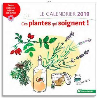 Calendrier 2019 ces plantes qui soignent