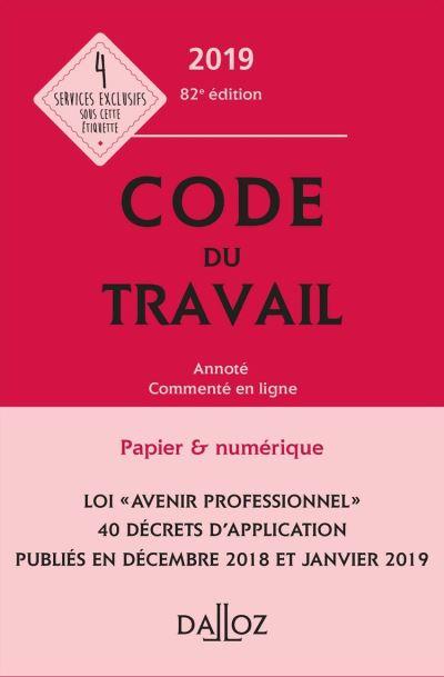 Code du travail 2019, annoté et commenté - 82e éd. - 9782247193578 - 49,99 €
