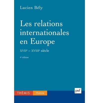 Les relations internationales en Europe, XVIIe-XVIIIe siècles
