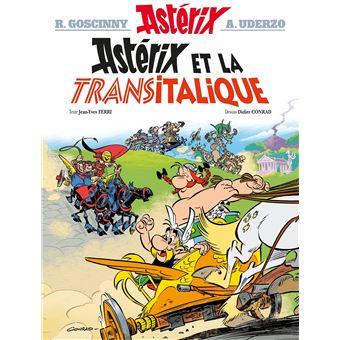 Asterix Tome 37 Asterix Et La Transitalique