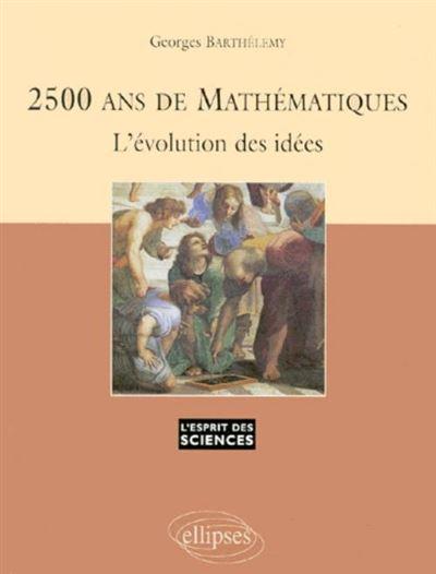 2500 ans de mathématiques