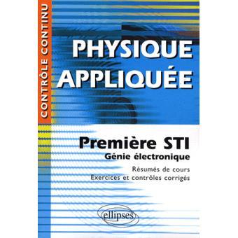 Physique Appliquee Premiere Sti Genie Electronique Broche Gerard Chevet Achat Livre Fnac