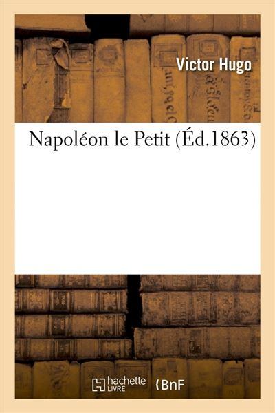 Napoléon le Petit (Éd.1863)