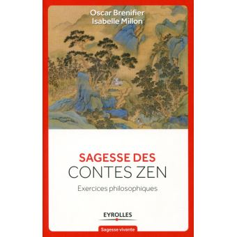 Sagesse des contes zen exercices philosophiques