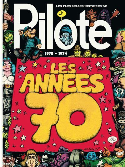 Plus belles histoires de Pilote (Les) - Plus belles histoires de Pilote de 1970 à 1974 (Les