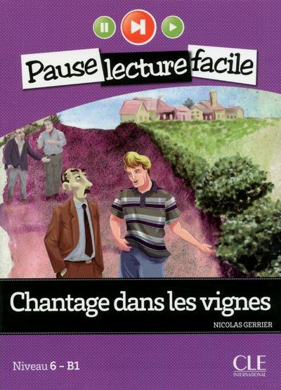 Chantage dans les vignes