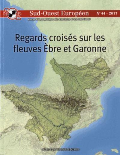 Regards croisés sur les fleuves Ebres et Garonne