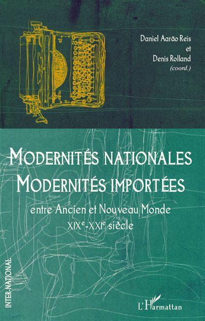 Modernités nationales, modernités importées