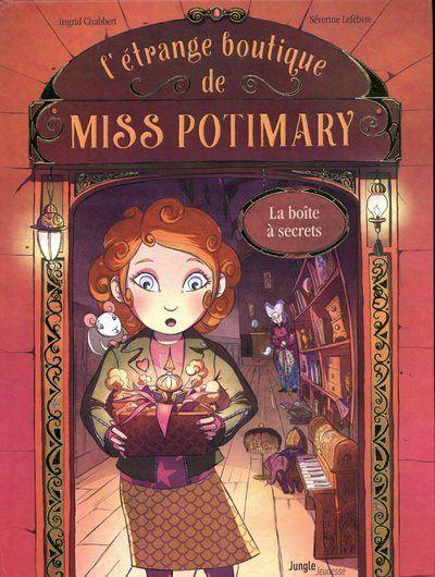 L'étrange boutique de Miss Potimary - tome 1 La boîte à secrets