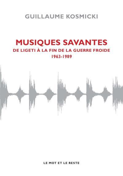 Musiques savantes 1963-1989