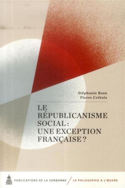 Le républicanisme social une exception française