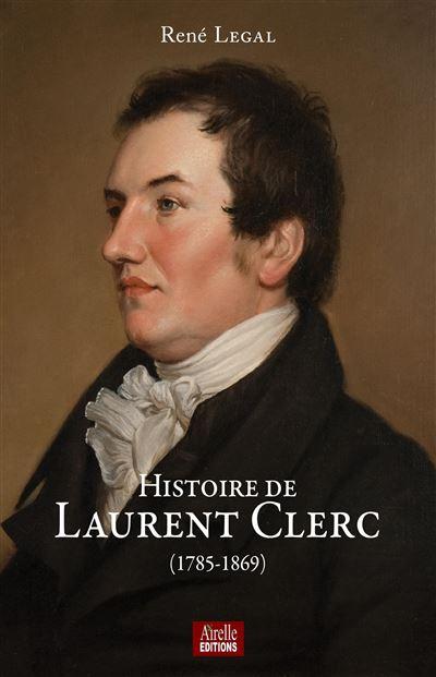 Histoire de Laurent Clerc