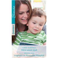 Mère avant tout - Urgence au Riverside Hospital