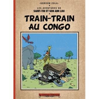 Les aventures de Saint-Tin et son ami LouTrain-train au Congo