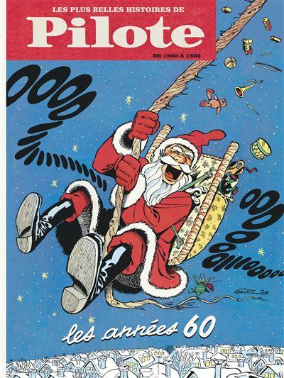 Les Plus Belles Histoires de Pilote - Plus belles histoires de Pilote de 1960 à 1969 (Les)