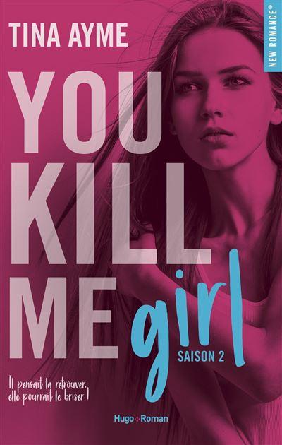 You kill me girl