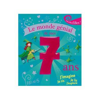 Le Monde Genial De Mes 7 Ans Fille