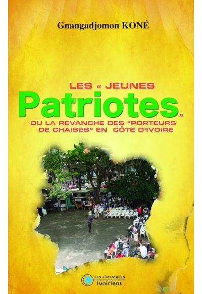 Les jeunes patriotes ou la revanche des porteurs de chaises en Côte d'Ivoire