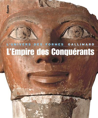 Égypte, II : L'Empire des Conquérants