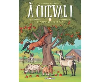 À cheval ! T1 - Hip hippique, hourra !